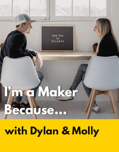 Dylan & Molly maker interview