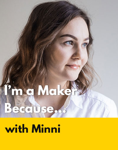 Minni maker interview
