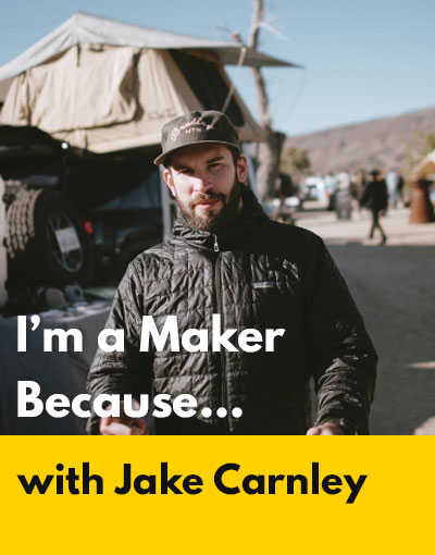 Jake Carnley maker interview