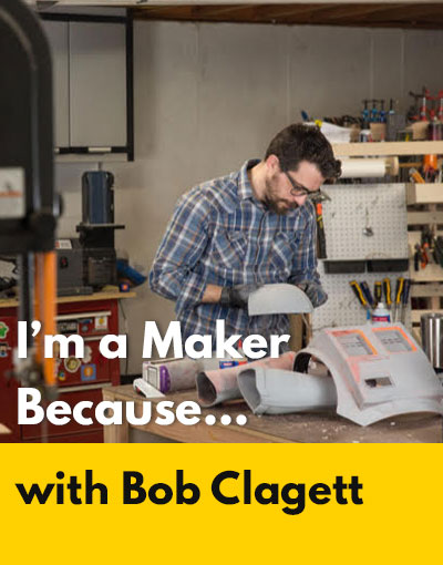 Bob Clagett maker interview