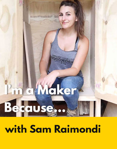 Sam Raimondi maker interview