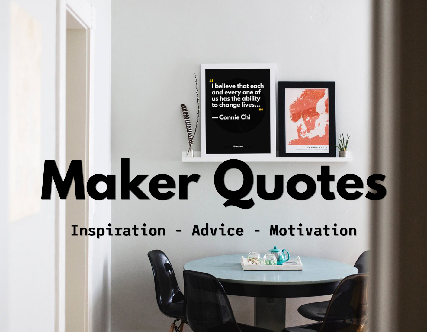 Maker Quotes 2019 - Advice, Inspirational, & Positive New Year Quote - Makerviews
